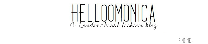 helloomonica - A London-based fashion blog by Monica Barleycorn