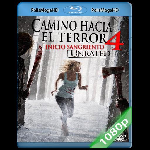 Camino Hacia el Terror 4 UNRATED (2011) 1080P HD MKV ESPAÑOL LATINO