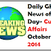 Daily Current Affairs October 10,2014 News of the Day-Latest General Knowledge