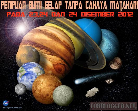 Penipuan Bumi Bergelap Tanpa Cahaya Matahari Pada 23,24 dan 25 Disember 2012