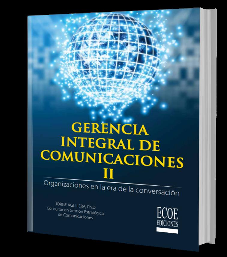 GERENCIA INTEGRAL DE COMUNICACIONES II