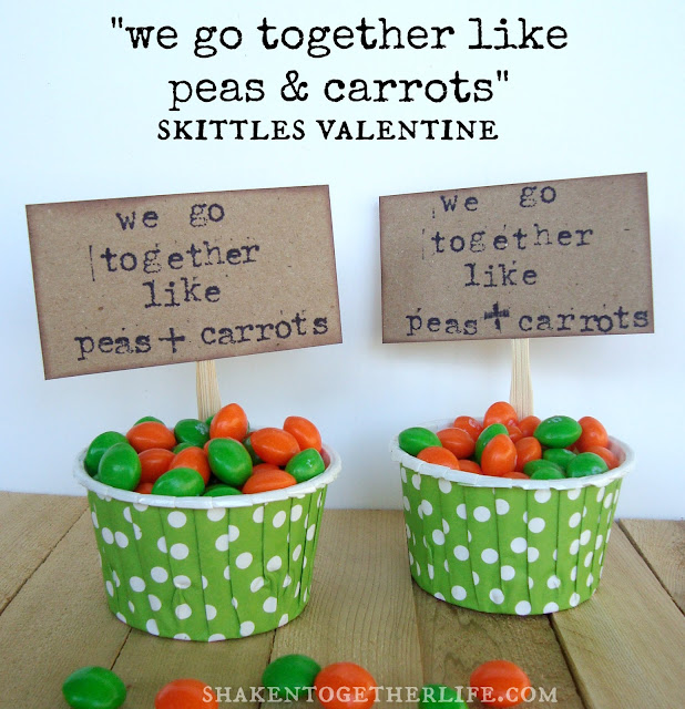 we go together like peas & carrots ~ Skittles Valentine from shaken together