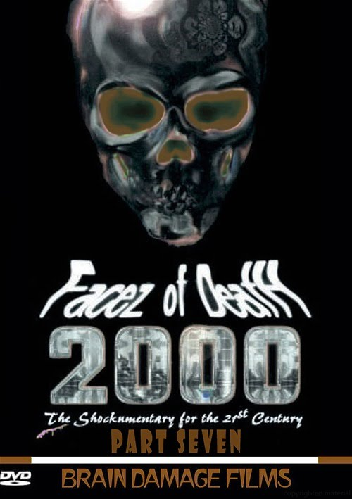 Facez Of Death 2000 Vol. 7