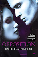 http://www.amazon.it/Opposition-Jennifer-L-Armentrout/dp/8809801547/ref=pd_sim_14_5?ie=UTF8&refRID=1KV411NTEZS3WT102CCY