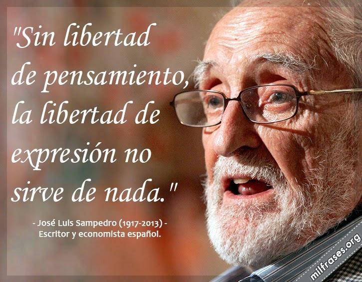 frases y libros de José Luis Sampedro (1917-2013) Escritor y economista español.