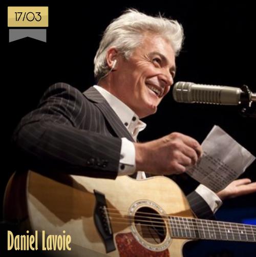 17 de marzo | Daniel Lavoie | Info + vídeos
