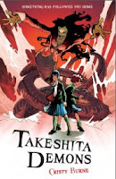 book cover of Takeshita Demons by Cristy Burne published by Frances Lincoln Childrens Books