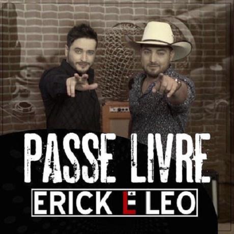 Baixar Erick e Léo - Passe livre 2016,