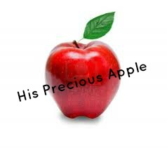 His Precious Apple