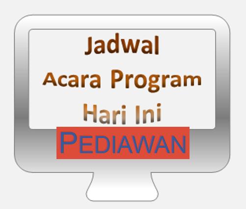 Ilustrasi Jadwal Acara Program 31 Januari 2016 - PediawanWebId