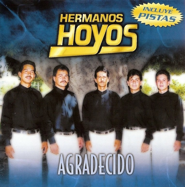 Hermanos Hoyos-Agradecido-