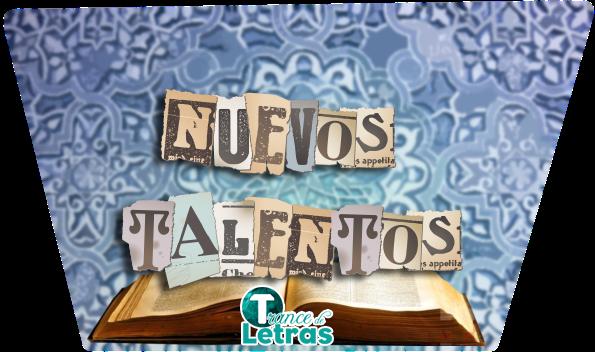http://trancedeletras.blogspot.mx/p/nuevo-talento.html