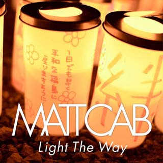 Matt Cab – Light The Way Lyrics | Letras | Lirik | Tekst | Text | Testo | Paroles - Source: musicjuzz.blogspot.com