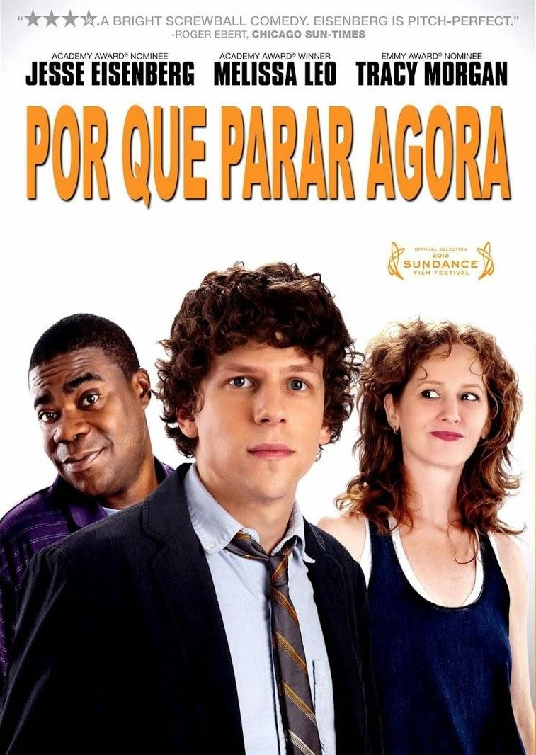 Por Que Parar Agora – Dublado (2012)