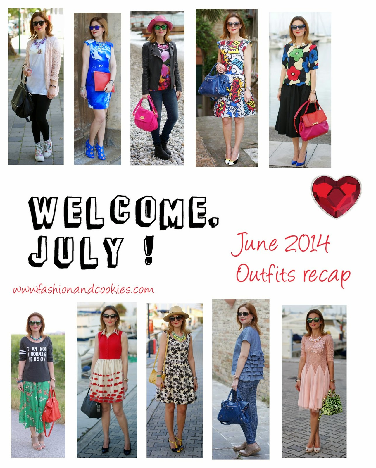 Outfits recap, Welcome July, Fashion and Cookies, fashion blogger
