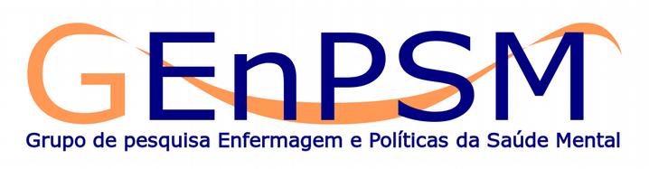 Grupo de pesquisa: Enfermagem e as Políticas de Saúde Mental (GEnPSM)