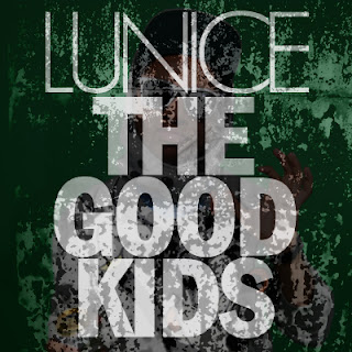 Lunice The Good Kids Lunice x The Good Kids  Believe That