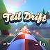 Tail Drift v1.04 Apk+Data Mod [Unlimited Money]