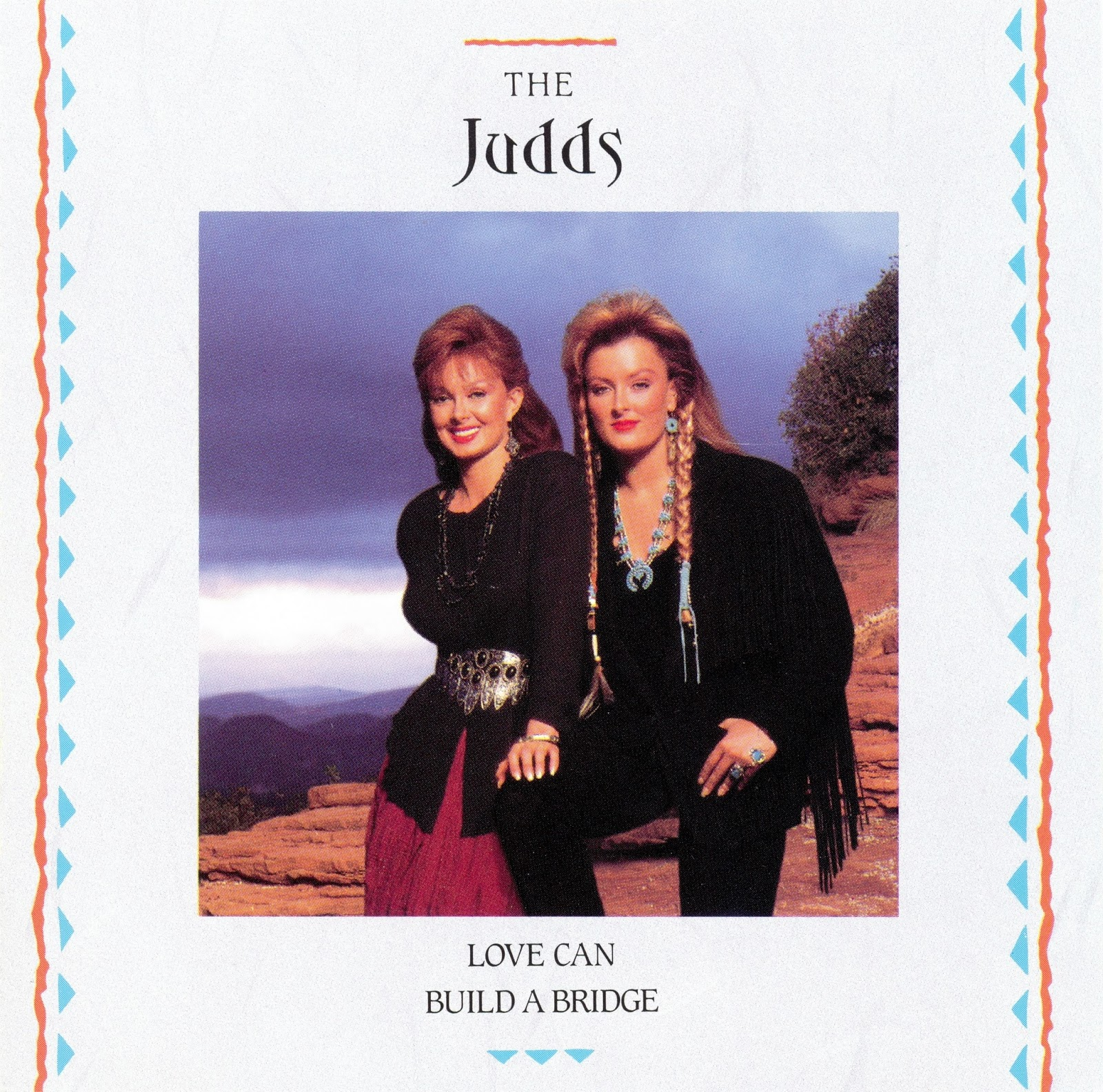 The Judds - From The Heart - 15 Career Classics