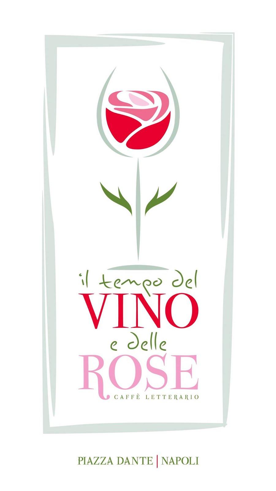 Il tempo del vino e delle rose