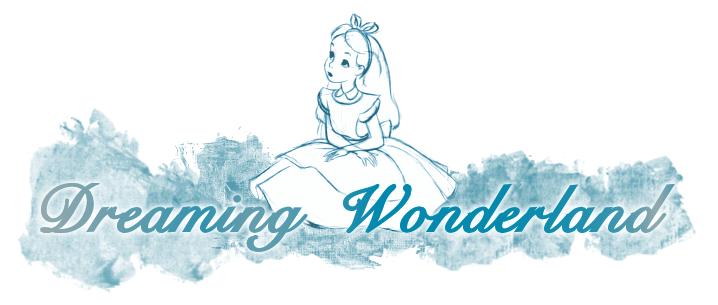 Dreaming Wonderland.