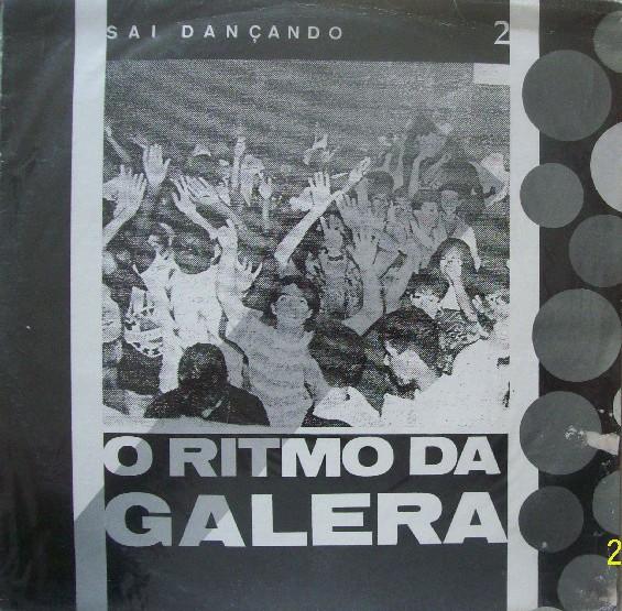 João Carlos Da Costa de A. Silva – Sai Dançando 2 - O Ritmo Da Galera  (Vinil - 1993)