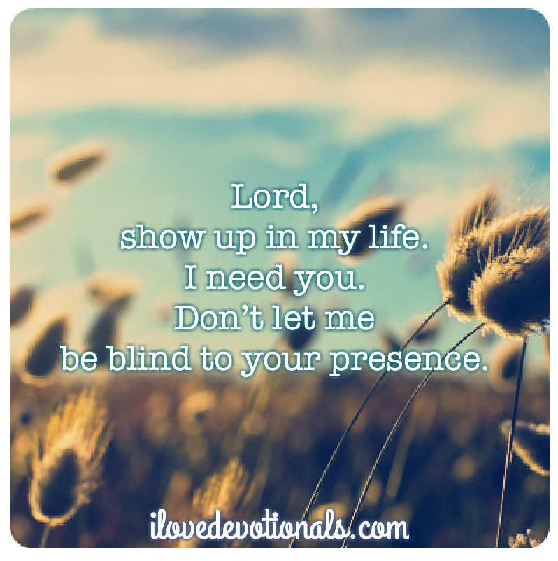 Prayer for when you need to see God in your life