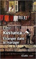 http://lesdelicesdecorylus.blogspot.fr/2015/10/etranger-dans-le-mariage-demir-kusturica.html