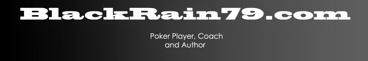 BlackRain79 - Micro Stakes Poker Strategy