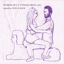 "NUTHING BUT A ""Z""THANG MIXXX vol.1 (LTD) / ZEN-LA-ROCK"