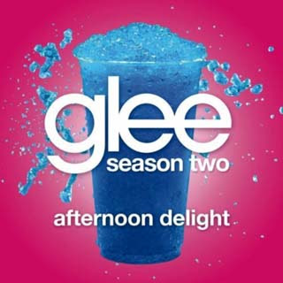 Glee - Afternoon Delight Lyrics | Letras | Lirik | Tekst | Text | Testo | Paroles - Source: musicjuzz.blogspot.com