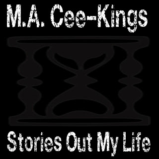 "Listen To ""Stories Out My Life"" by M.A. Cee-Kings on GRYNDEHAWSE.COM"