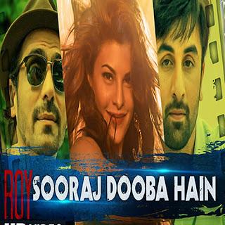Sooraj Dooba Hai Yaaron Lyrics - Roy