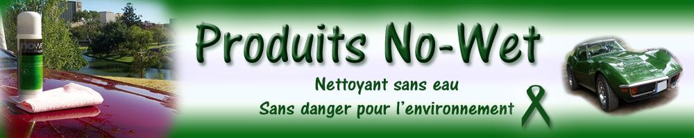 No-Wet produit nettoyant
