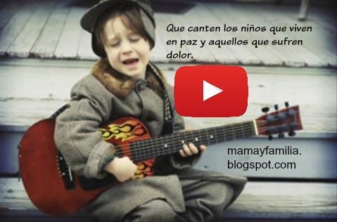 Video canción Que canten los niños de Jose Luis Perales, reflexión para la familia por Mery Bracho.
