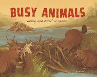 bookcover of  Busy Animals: Learning about Animals in Autumn by Lisa  Bullard