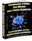 Comment s'aider soi même par l'auto hypnose