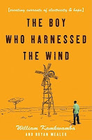 cover of The Boy Who Harnessed the Wind by William Kamkwamba