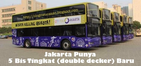 Jakarta Punya 5 Bis Tingkat (double decker) Baru