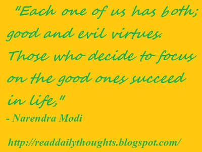 Evil, Good, succeed, life, Narendra Modi, Thought, Quote