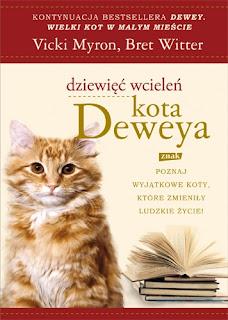 Vicki Myron, Bret Witter. Dziewięć wcieleń kota Deweya.