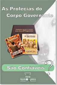 As Profecias do Corpo Governante são Confiáveis?
