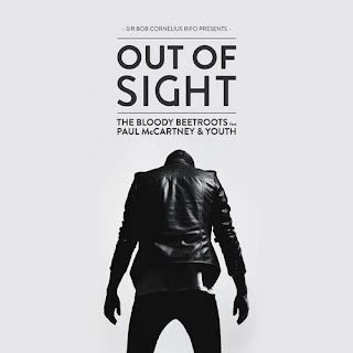 The Bloody Beetroots feat. Paul McCartney & Youth - Out of Sight (Original Mix)