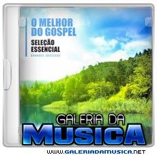 Sele%25C3%25A7ao%2BEssencial%2B %2BO%2BMelhor%2Bdo%2BGospel%2B%25282012%2529 Seleção Essencial   O Melhor do Gospel (2012) | músicas