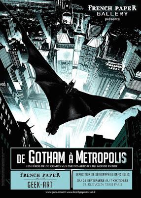 Exposition ''De Gotham à Métropolis'' à la French Paper Gallery