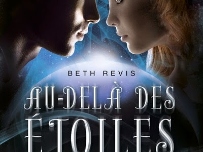 Au-delà des étoiles, tome 1 de Beth Revis