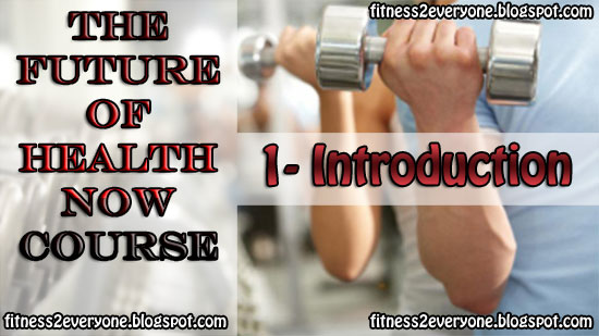 introduction to the future of health now course