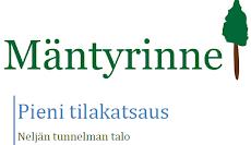 Mäntyrinne - pieni tilakatsaus