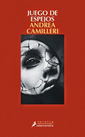 Juego de espejos Andrea Camilleri