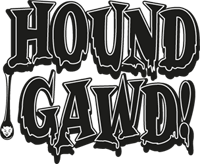 HOUND GAWD! RECORDS